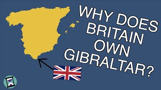 Why Does Britain Own Gibraltar? (Short Animated Documentary)