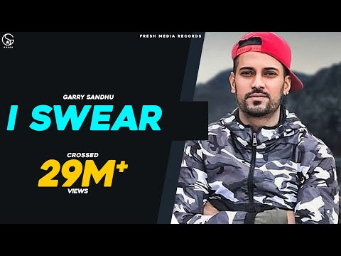 I SWEAR (Malang Jatti) GARRY SANDHU (Official Video)
