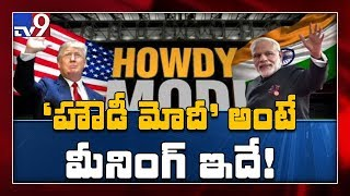 What does 'Howdy Modi' really mean?..