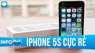 2 triệu mua iPhone 5s được gì, mất gì?