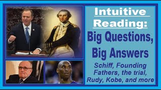 Big Questions, Big Answers: Intuitive Reading January 26, 2020