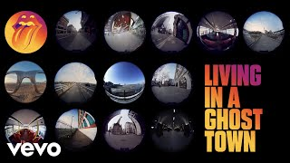 Living In A Ghost Town – The Rolling Stones
