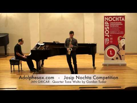 Josip Nochta Competition JAN GRICAR Quarter Tone Waltz by Gordan Tudor