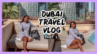 DUBAI PART 1 | TRAVEL VLOG