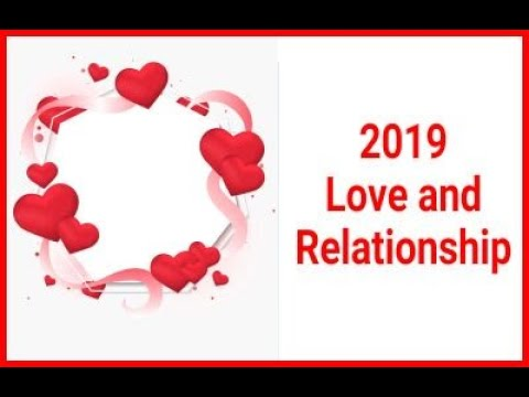 2019 Love and Relationship