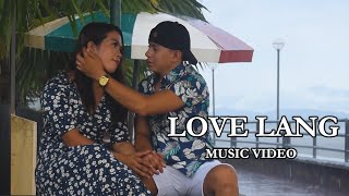 LOVE LANG FRANULY l OFFICIAL MUSIC VIDEO