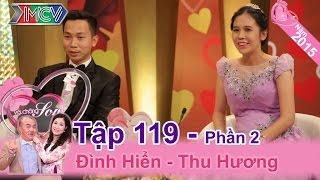 Chuyện tình khác vùng miền của cặp vợ chồng tiếp viên hàng không | Đình Hiển - Thu Hương | VCS 119