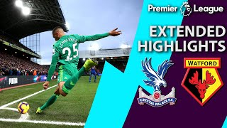 Crystal Palace v. Watford | PREMIER LEAGUE EXTENDED HIGHLIGHTS | 1/12/19 | NBC Sports