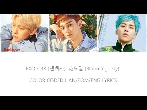 첸백시 (EXO-CBX) – 花요일 (Blooming Day)[COLOR CODED HAN/ROM/ENG Lyrics]
