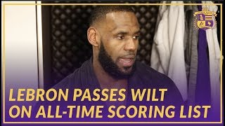 Lakers Interview: LeBron James Talks Passing Wilt Chamberlin on the All-Time Scoring List