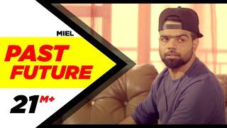 Past Future – Miel