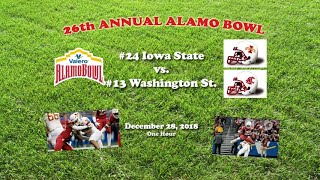 2018 Alamo Bowl (Iowa State v Washington State) One Hour