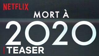 Mort à 2020 :  teaser VF