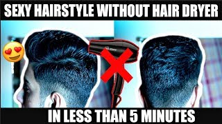 STYLE YOUR HAIR WITHOUT A HAIRDRYER! How to style your hair at home in 5 minutes - YouTube