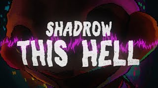 This Hell (FNAF2 Song) - Shadrow