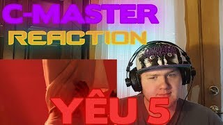YÊU 5   RHYMASTIC   OFFICIAL MUSIC VIDEO (16+) REACTION! OOOOOOH!