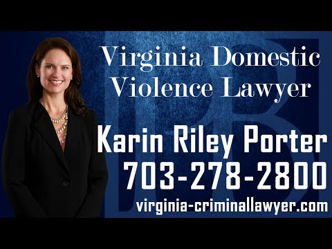 Virginia domestic violence lawyer Karin Riley Porter discusses important information you should know, if you have been charged with or are under investigation for domestic violence in the state of Virginia. If you are facing domestic violence charges, it is important to contact an experienced Virginia domestic violence lawyer as soon as possible.