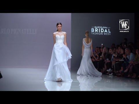 CARLO PIGNATELLI НЕДЕЛЯ СВАДЕБНОЙ МОДЫ В БАРСЕЛОНЕ- Barcelona bridal week 2018