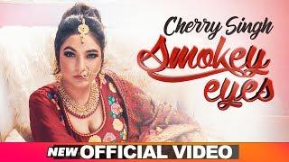 Smokey Eyes – Cherry Singh