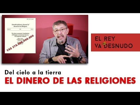 Del cielo a la tierra - El dinero de las religiones