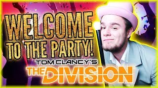 WELCOME TO THE PARTY | The Division [#19] (With: Tomek, Eybi) #BLADII