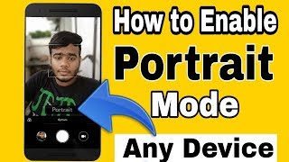 """How to Enable """"PORTRAIT MODE"""" in Any Device"""