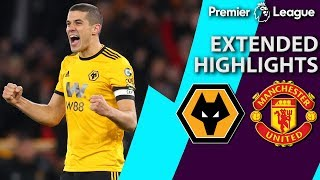Wolves v. Man United | PREMIER LEAGUE EXTENDED HIGHLIGHTS | 4/2/19 | NBC Sports