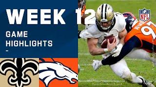 Saints vs. Broncos Week 12 Highlights | NFL 2020