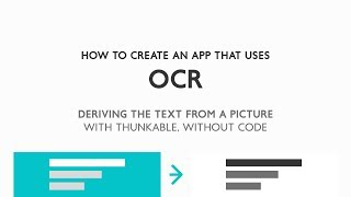 How to create an app with OCR using AI2/Thunkable