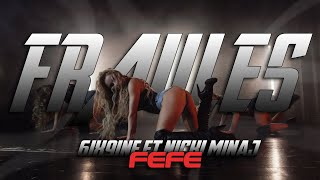 FEFE | FRAULES TEAM| 6ix9ine, Nicki Minaj, Murda Beatz