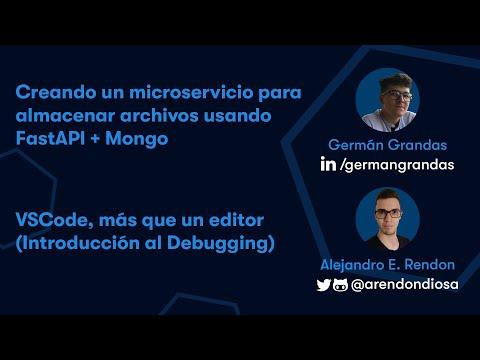 Creando un microservicio usando FastAPI + Mongo - VSCode, más que un editor | Python Pereira