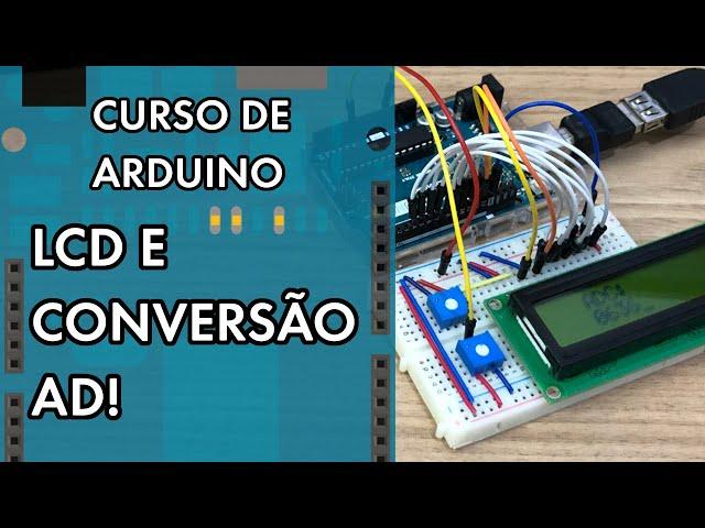 CONVERSÃO AD EM LCD SEM BIBLIOTECA | Curso de Arduino #275