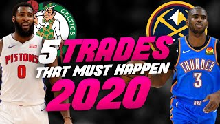 5 NBA Trades That NEED TO HAPPEN in 2020