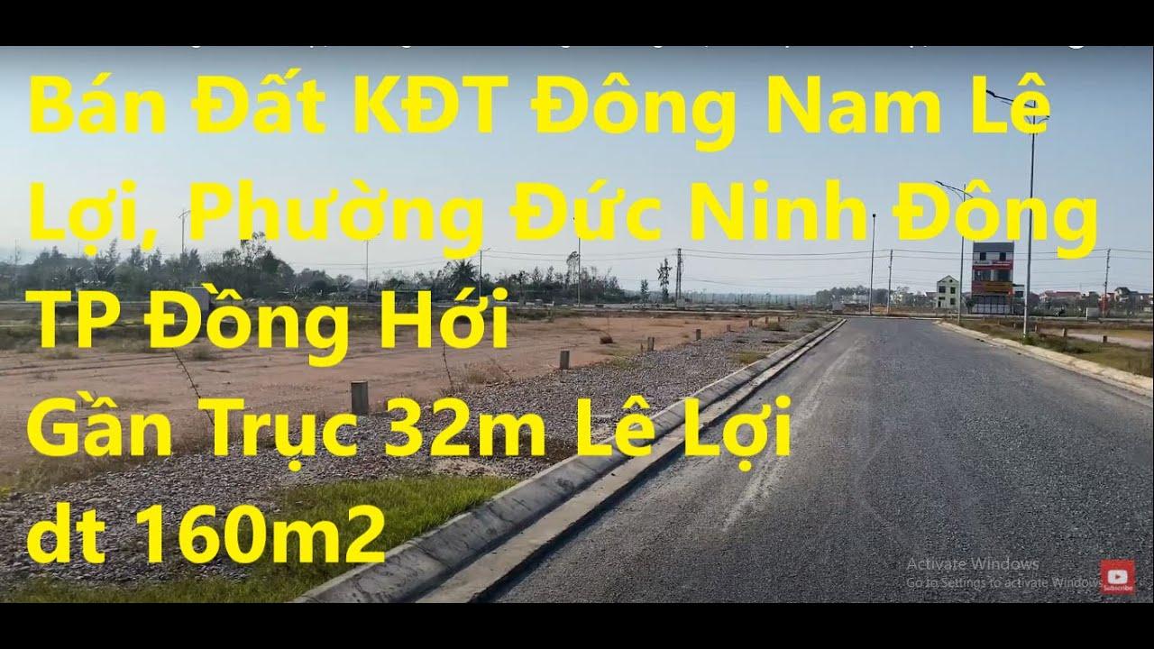 Bán đất KĐT Đông Nam Lê Lợi TP Đồng Hới, sắp thảm nhựa, sắp thông 36m, giá rẻ hơn thị trường 100tr video