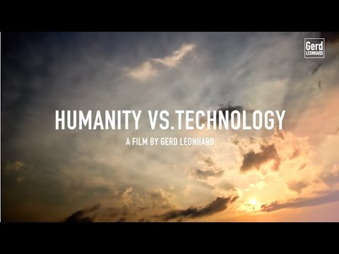 The future of technology and Humanity: a provocative film by Futurist Speaker Gerd Leonhard