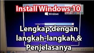 Cara Install Windows 10 Langkah dan penjelasanya