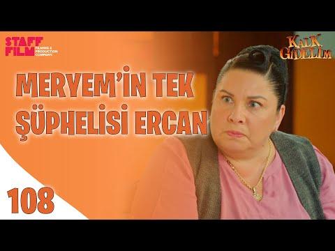 Ercan'dan Sert Özet! - Kalk Gidelim 108. Bölüm