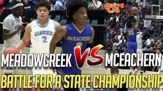 MEADOWCREEK VS. MCEACHERN | BATTLE FOR A STATE CHAMPIONSHIP