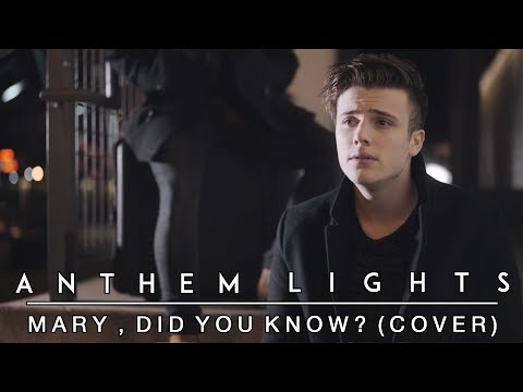 Mary, Did You Know? | Anthem Lights Cover