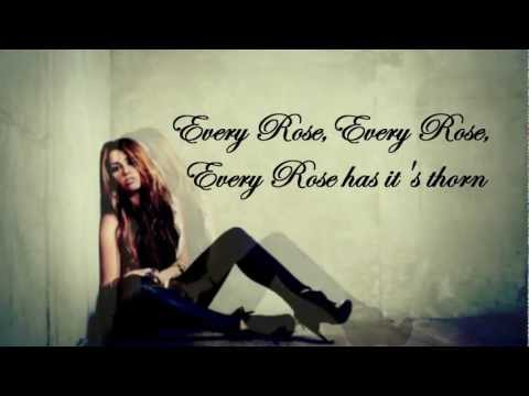 Miley Cyrus - Every Rose has it's thorn // Lyrics