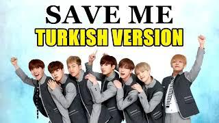 BTS - SAVE ME Efe Burak (cover) turkis version