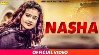 Nasha – Sonam Tiwari – Shrichand Sharma
