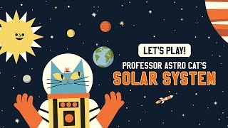 This cat knows EVERYTHING about space! (Professor Astro Cat's Solar System)