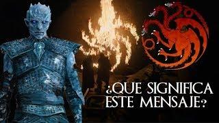 El MENSAJE SECRETO del Rey de la Noche (EXPLICACIÓN) 8x1 Juego de Tronos