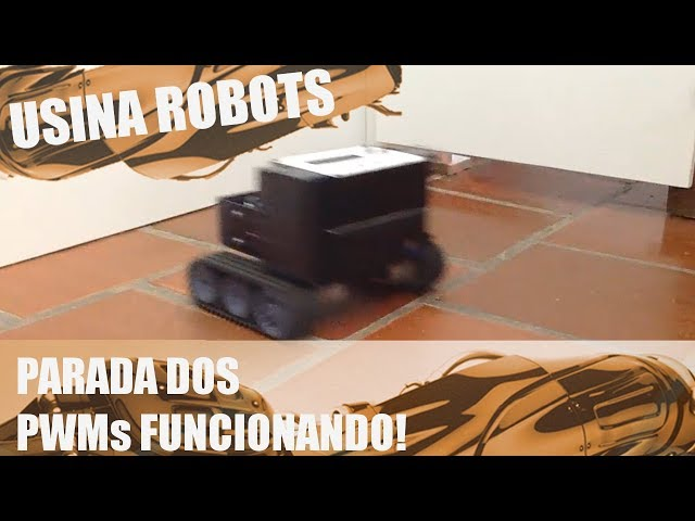 PARADA DOS PWMs FUNCIONANDO! | Usina Robots US-2 #112