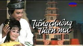 Cai Luong Tieng Chuong Thien Mu (Thanh Sang, Tai Linh)