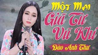 Đào Anh Thư - Giã Từ Vũ Khí | Official Audio