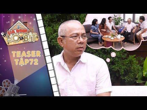 Gia đình sô - bít|Teaser tập 72: Ông Trọng tủi thân vì bị con cái quy lưng, không quan tâm chăm sóc?