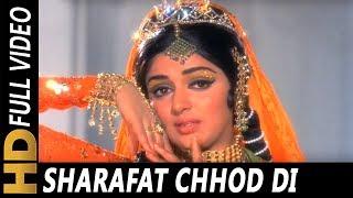 Sharafat Chhod Di Maine | Lata Mangeshkar | Sharafat 1970 Songs | Dharmendra, Hema Malini