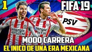 PSV Modo Carrera FIFA 19 - El inicio de una Era Mexicana